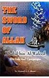 img - for Sword of Allah: Khalid Bin Al-Waleed, His Life and Campaigns book / textbook / text book