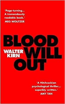 By Walter Kirn - Blood Will Out: The True Story of a Murder, a Mystery, and a Masq (2015-04-14)