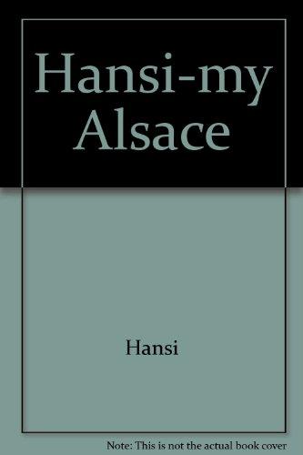 """Hansi ; my Alsace"""