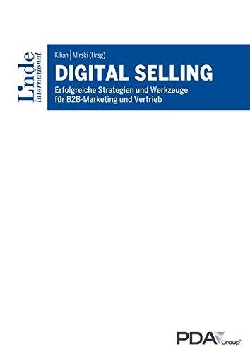 Digital Selling: Erfolgreiche Strategien und Werkzeuge für B2B-Marketing und Vertrieb Taschenbuch – 15. September 2016 Nicolai Barth Marina Brenner Georg Gruber Nathaniel Harrold