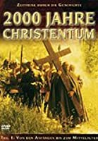 2000 Jahre Christentum - Teil 1