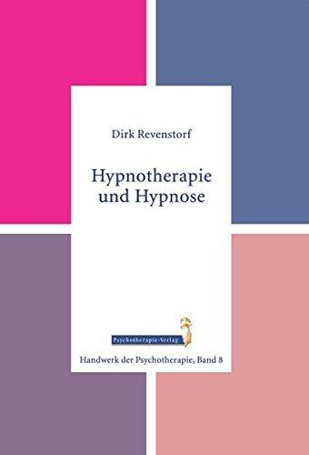 Handwerk der Psychotherapie: Hypnotherapie und Hypnose