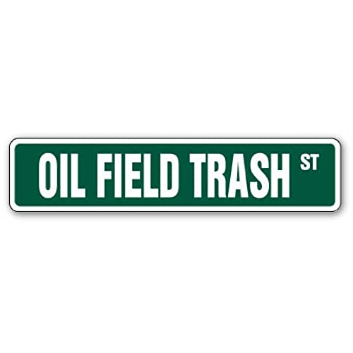 Oilfield gifts amazon oil field trash street sign roughnecks drilling rigs reheart Image collections