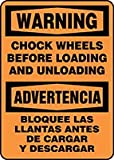 Accuform SBMVHR331XF Construction WARNING CHOCK WHEELS BEFORE LOADING & UNLOADING(BILINGUAL-SPANISH)14''x10'' Dura-Fbrglss