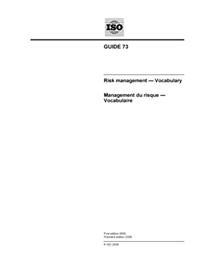 iso guide 73 2009 risk management vocabulary iso tmb amazon com rh amazon com iso guide 73 risk management iso guide 73 2009 pdf