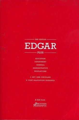 Edgar PLUS Education Department General Administrative Regulations (PLUS)