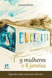 Read Online 9 Mulheres E 8 Janelas ebook