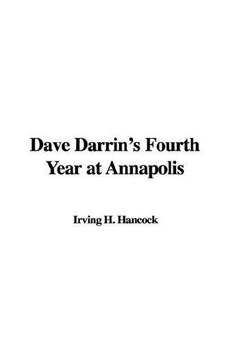 Dave Darrin's Fourth Year at Annapolis pdf epub