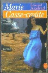 Marie Casse-Croûte par Edouard Axelrad
