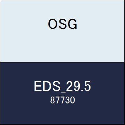OSG エンドミル EDS_29.5 商品番号 87730
