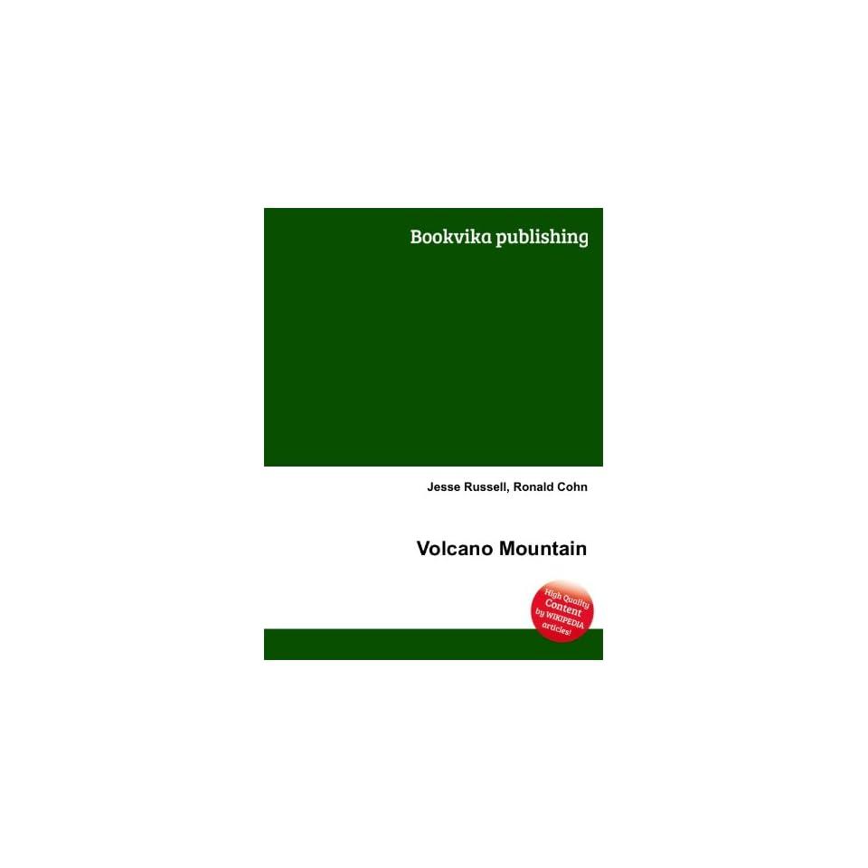 Volcano Mountain Ronald Cohn Jesse Russell Books
