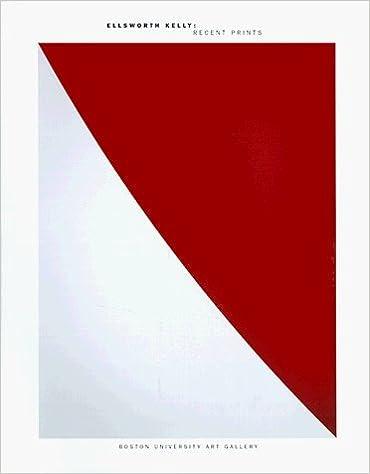 Ellsworth Kelly: Recent Prints by Mary Drach McInnes (1999-03-01)