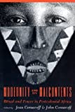 Modernity and Its Malcontents : Ritual and Power in Postcolonial Africa, , 0226114392