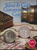 The Encyclopedia of United States Silver & Gold Commemorative Coins 1892 to 1954