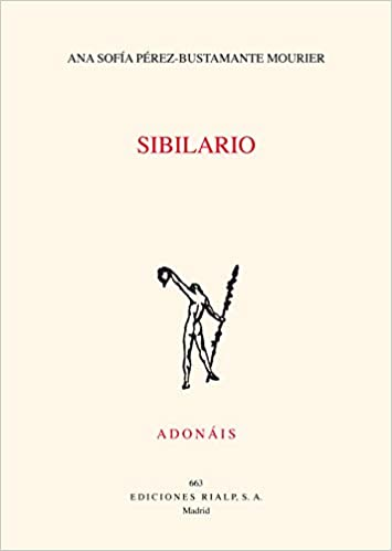 Sibilario (Poesía. Adonáis): Amazon.es: Ana Sofía Pérez-Bustamente ...