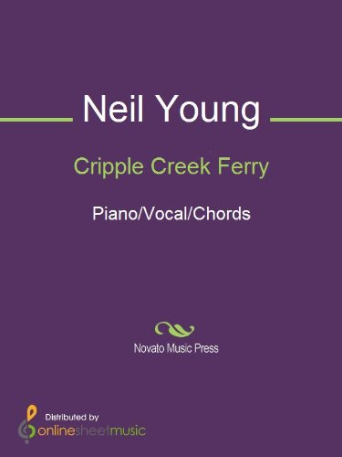 Cripple Creek Ferry Kindle Edition By Neil Young Arts