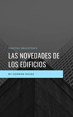 LAS NOVEDADES DE LOS EDIFICIOS (Spanish Edition) by [ROJAS, CARMEN]