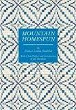 Mountain Homespun, Frances Louisa Goodrich, 1572337184