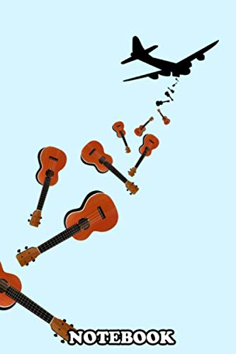 """Notebook: A Funny Illustration Of A Bomber Plane Dropping Ukulele , Journal for Writing, College Ruled Size 6"""" x 9"""", 110 Pages"""