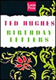 Birthday Letters : Poems, Hughes, Ted, 1568955820