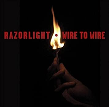 razorlight wire to wire