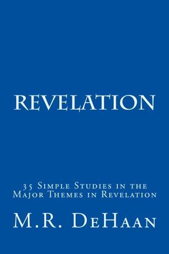 Revelation: 35 Simple Studies in the Major  Themes in Revelation