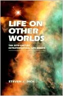 Life on Other Worlds The 20th-Century Extraterrestrial Life Debate