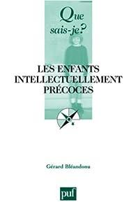 Les enfants intellectuellement précoces par Gérard Bleandonu