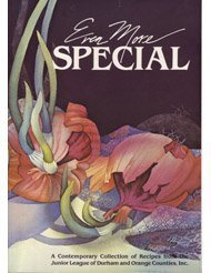 Even more special: A contemporary collection of recipes from the Junior League of Durham and Orange Counties, Inc
