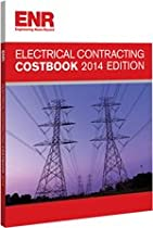 ENR Electrical Contracting Costbook 2014
