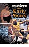 Pro Wrestling: Early Years(pwl) (Pro Wrestling Legends)