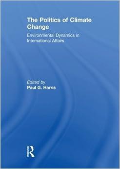 Descargar Libros En Ingles The Politics Of Climate Change Todo Epub