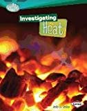 Investigating Heat, Sally M. Walker, 0761378723