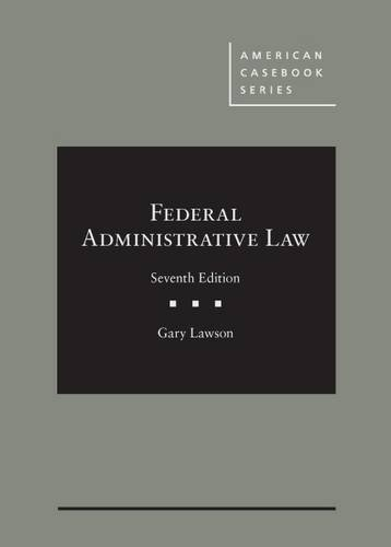 Federal Administrative Law (American Casebook Series) cover