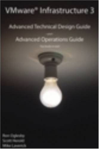 VMware Infrastructure 3: Advanced Technical Design Guide and Advanced Operations Guide (No. 3) ebook