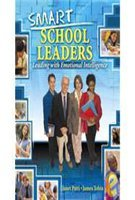 SMART SCHOOL LEADERS: LEADING WITH EMOTIONAL INTELLIGENCE