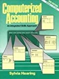 IBM Computerized Accounting, 3.5 : An Integrated Skills Approach, Hearing, Sylvia, 0131793349