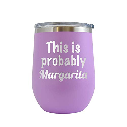 This is Probably Margarita - Engraved 12 oz Stemless Wine Tumbler Cup Glass Etched - Funny Birthday Gift Ideas for him, her, mom, dad, husband, wife Margarita Hilarious drinking (Lt. Purple - 12 oz)]()