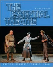 The Essential Theatre 9th (nineth) edition Text Only