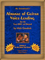 Mr. Goodchord's Almanac of Guitar Voice-Leading for the Year 2001 and Beyond, Vol. 2: Do Not Name That Chord