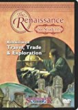 Renaissance Travel, Trade, and Exploration (The Renaissance for Students) DVD