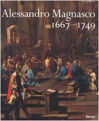 Alessandro Magnasco 1667 1749  Italian Edition