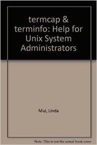Book termcap & terminfo: Help for Unix System Administrators