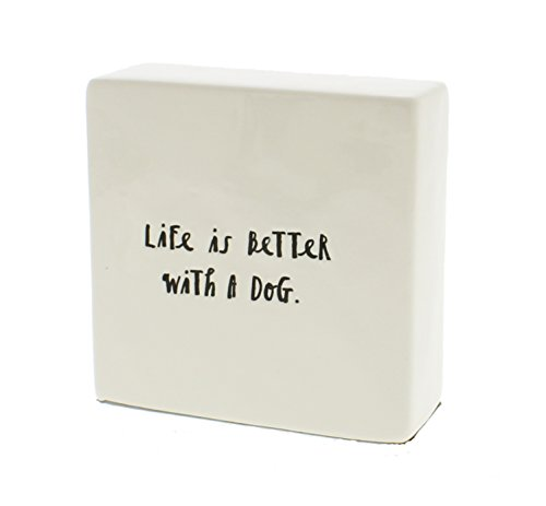 Sign Paperweight (Rae Dunn by Magenta LIFE IS BETTER WITH A DOG Ceramic Box Sign Desk Paperweight)