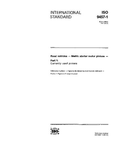 (ISO 9457-1:1991, Road vehicles - Metric starter motor pinions - Part 1: Currently used pinions)