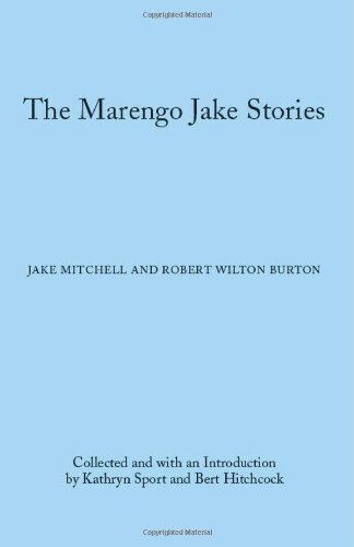 The Marengo Jake Stories: The Tales of Jake Mitchell and Robert Wilton Burton (Library of Alabama Classics) pdf epub
