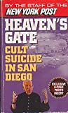 img - for Heaven's Gate: Cult Suicide in San Diego book / textbook / text book
