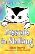 Lessons in Stalking... Adjusting to Life with Cats