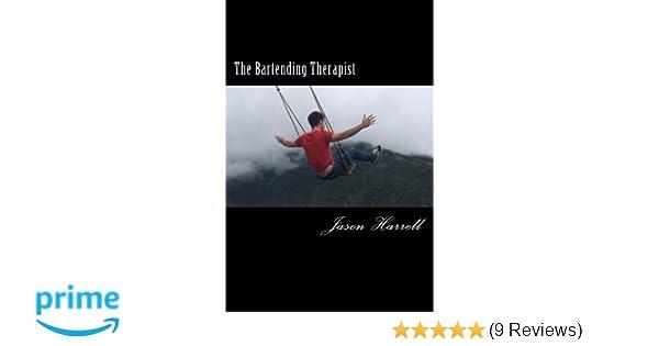 The Bartending Therapist: Jason Lennon Harrell, Greg Dawless ...