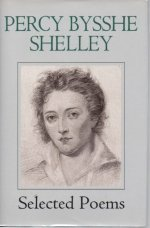 Percy Bysshe Shelley: Selected Poems